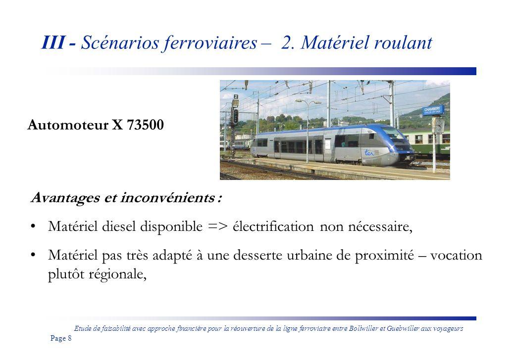 Etude de faisabilité avec approche financière pour la réouverture de la ligne ferroviaire entre Bollwiller et Guebwiller aux voyageurs Page 9 Tram-train Avanto III - Scénarios ferroviaires – 2.