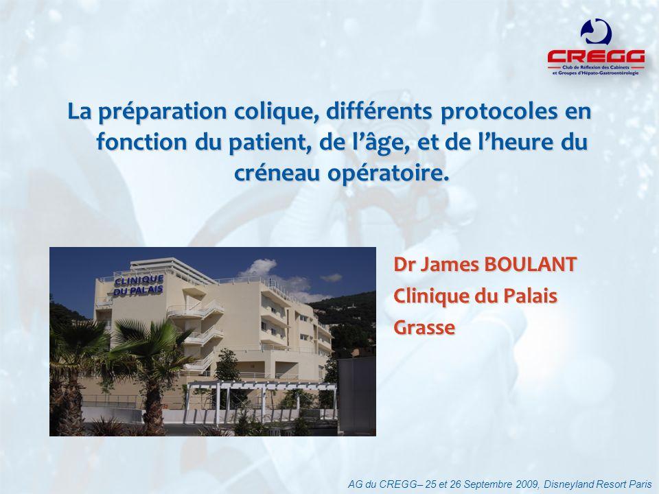 La préparation colique, différents protocoles en fonction du patient, de lâge, et de lheure du créneau opératoire. AG du CREGG– 25 et 26 Septembre 200