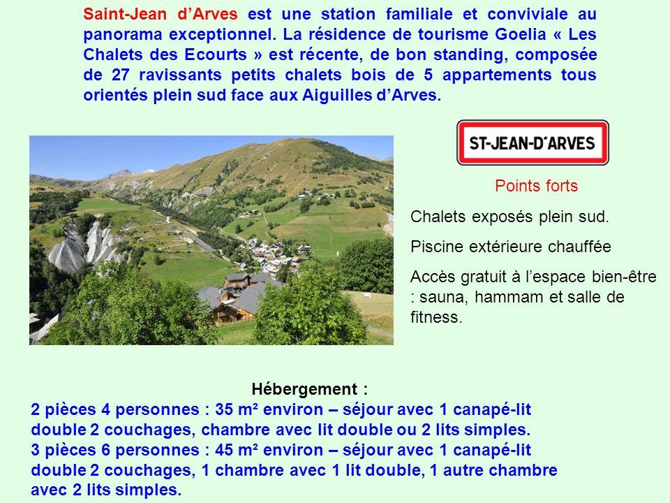 Saint-Jean dArves est une station familiale et conviviale au panorama exceptionnel.