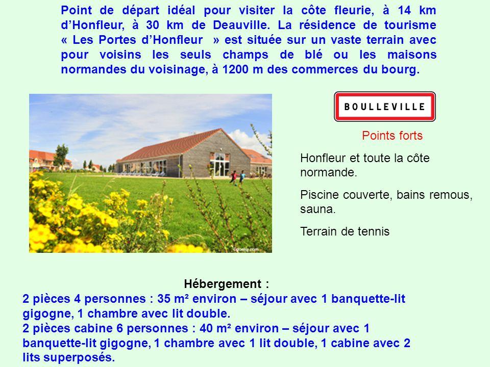 Point de départ idéal pour visiter la côte fleurie, à 14 km dHonfleur, à 30 km de Deauville.