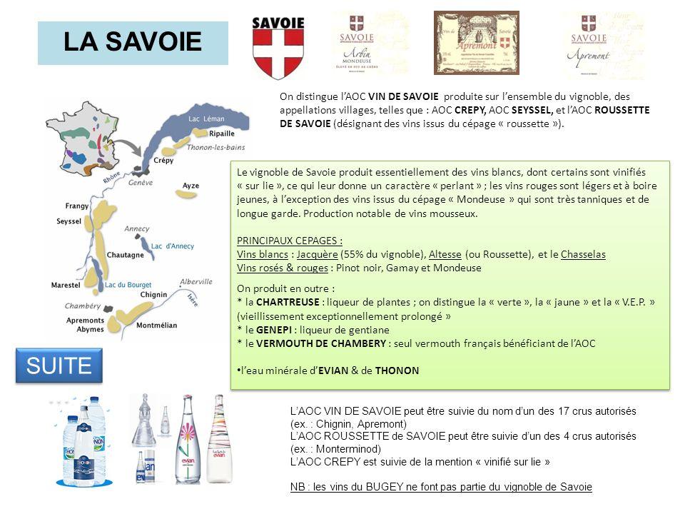 On distingue lAOC VIN DE SAVOIE produite sur lensemble du vignoble, des appellations villages, telles que : AOC CREPY, AOC SEYSSEL, et lAOC ROUSSETTE