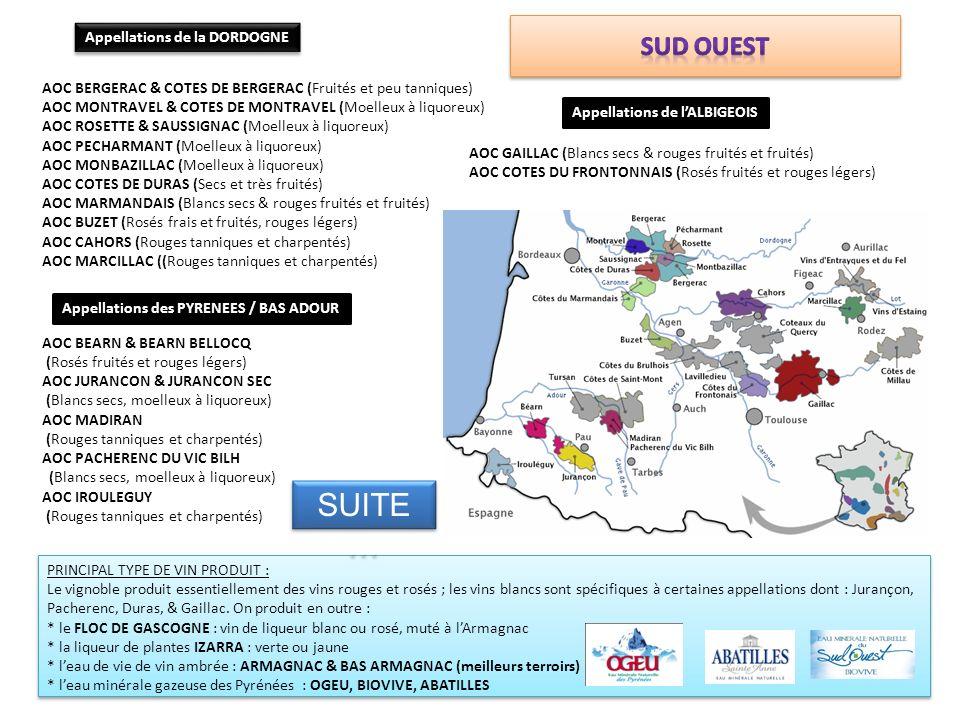 AOC BERGERAC & COTES DE BERGERAC (Fruités et peu tanniques) AOC MONTRAVEL & COTES DE MONTRAVEL (Moelleux à liquoreux) AOC ROSETTE & SAUSSIGNAC (Moelle