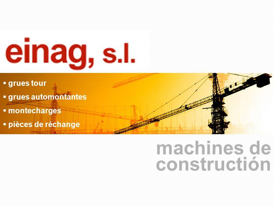 machines de constructión grues tour grues automontantes montecharges pièces de réchange