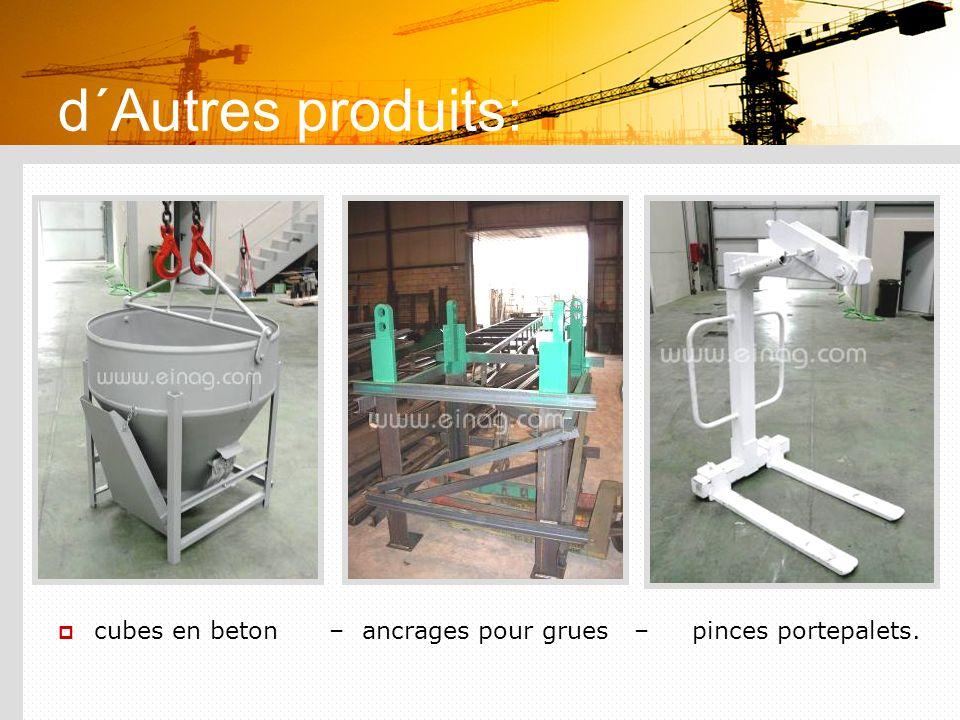 d´Autres produits: cubes en beton – ancrages pour grues – pinces portepalets.