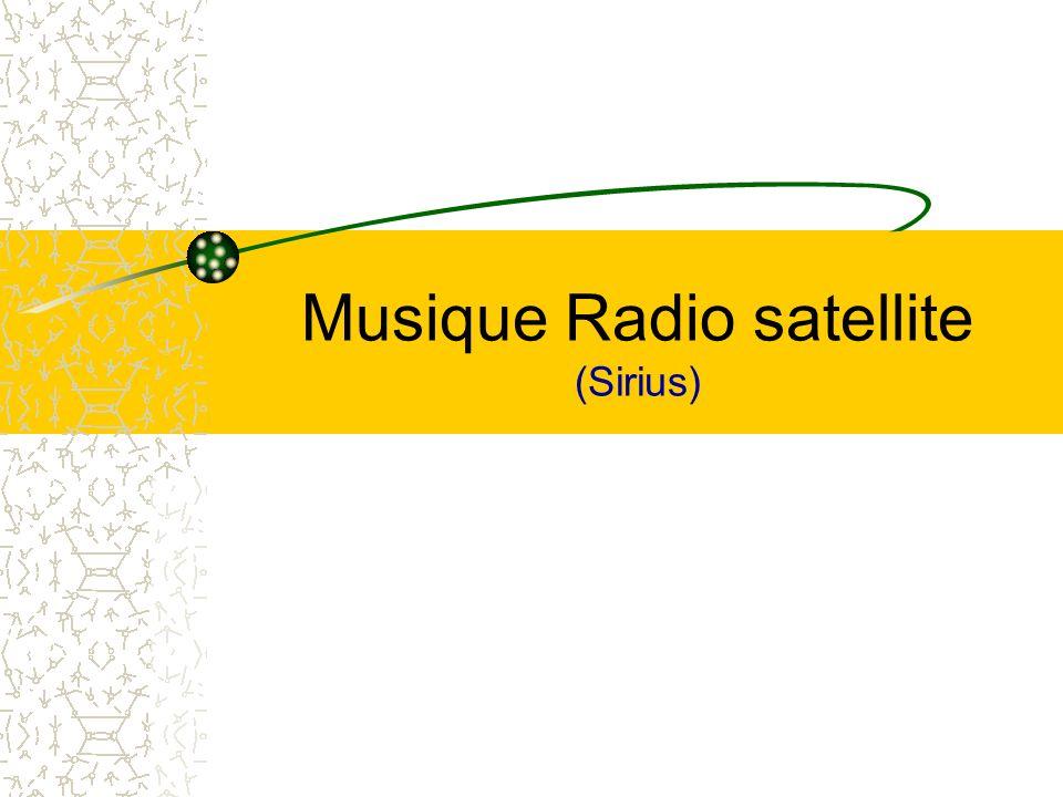 Musique Radio satellite (Sirius)