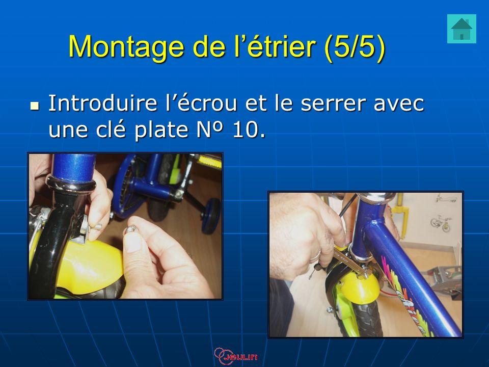 Montage de létrier (5/5) Introduire lécrou et le serrer avec une clé plate Nº 10. Introduire lécrou et le serrer avec une clé plate Nº 10.