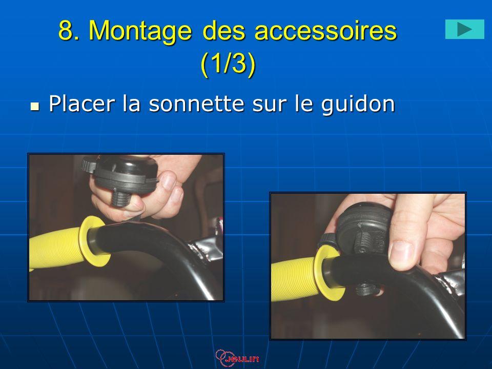 8. Montage des accessoires (1/3) Placer la sonnette sur le guidon Placer la sonnette sur le guidon