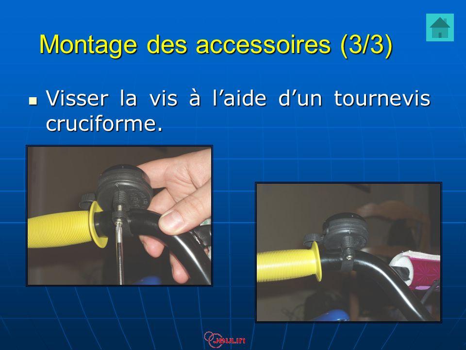 Montage des accessoires (3/3) Visser la vis à laide dun tournevis cruciforme. Visser la vis à laide dun tournevis cruciforme.