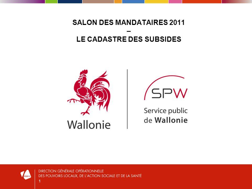 1 SALON DES MANDATAIRES 2011 – LE CADASTRE DES SUBSIDES