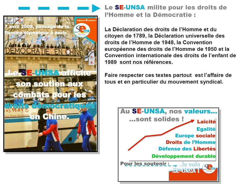 Le SE-UNSA milite pour les droits de lHomme et la Démocratie : La Déclaration des droits de lHomme et du citoyen de 1789, la Déclaration universelle d