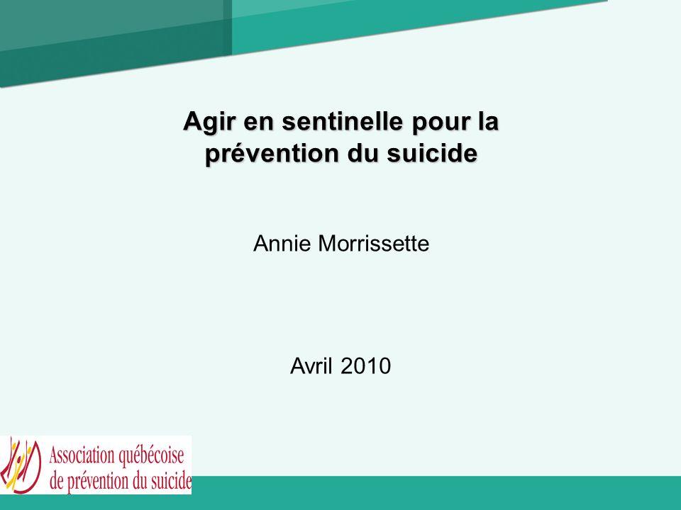 Le contexte Dès 1998, le ministère de la Santé et des Services sociaux (MSSS) recommendait la stratégie des sentinelles en prévention suicide En 2003, il figurait dans le cadre du programme national de santé publique 2003-2012 (PNSP).