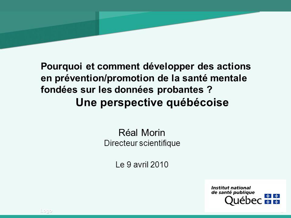 1 Logo Pourquoi et comment développer des actions en prévention/promotion de la santé mentale fondées sur les données probantes ? Une perspective québ