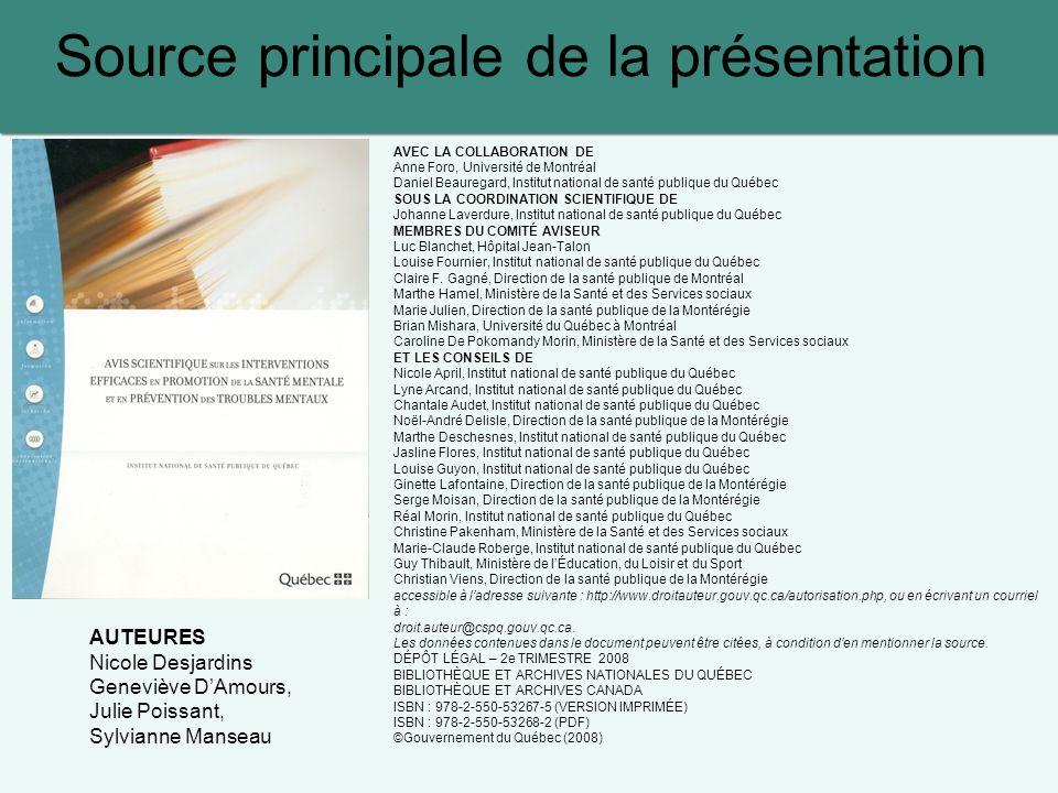 Source principale de la présentation AVEC LA COLLABORATION DE Anne Foro, Université de Montréal Daniel Beauregard, Institut national de santé publique