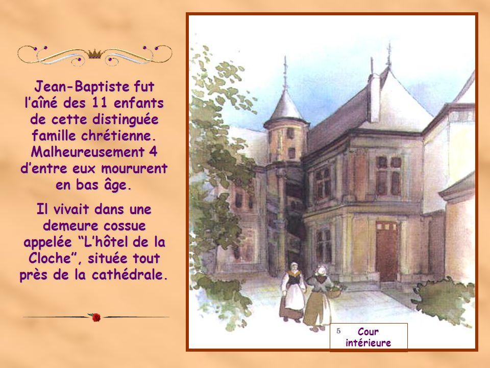 Le 30 avril 1651, naissait à Reims le petit Jean- Baptiste.