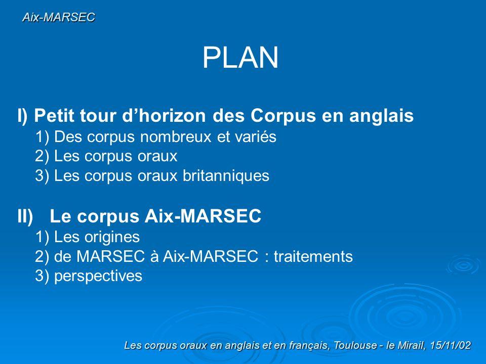 Aix-MARSEC : Une proposition de traitement automatique de corpus danglais britannique oral Caroline Bouzon, Cyril Auran & Daniel Hirst & Daniel Hirst