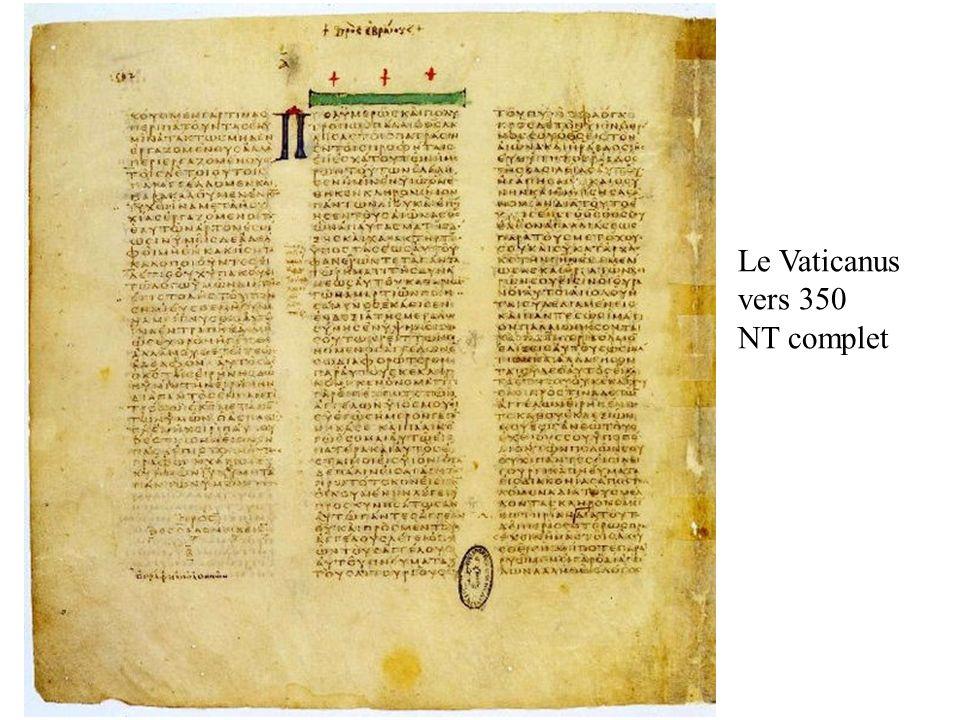 Le Vaticanus vers 350 NT complet