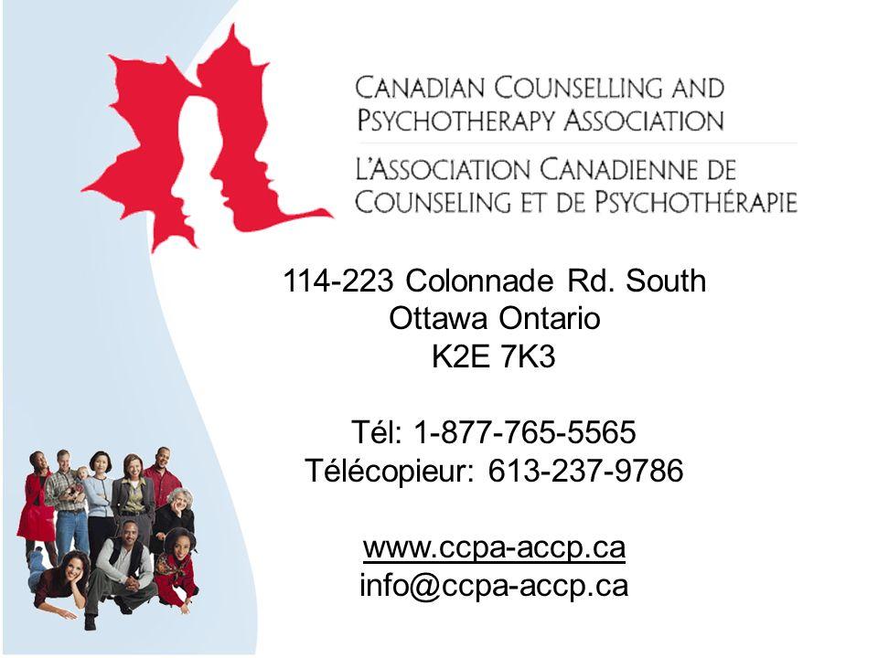 114-223 Colonnade Rd. South Ottawa Ontario K2E 7K3 Tél: 1-877-765-5565 Télécopieur: 613-237-9786 www.ccpa-accp.ca info@ccpa-accp.ca