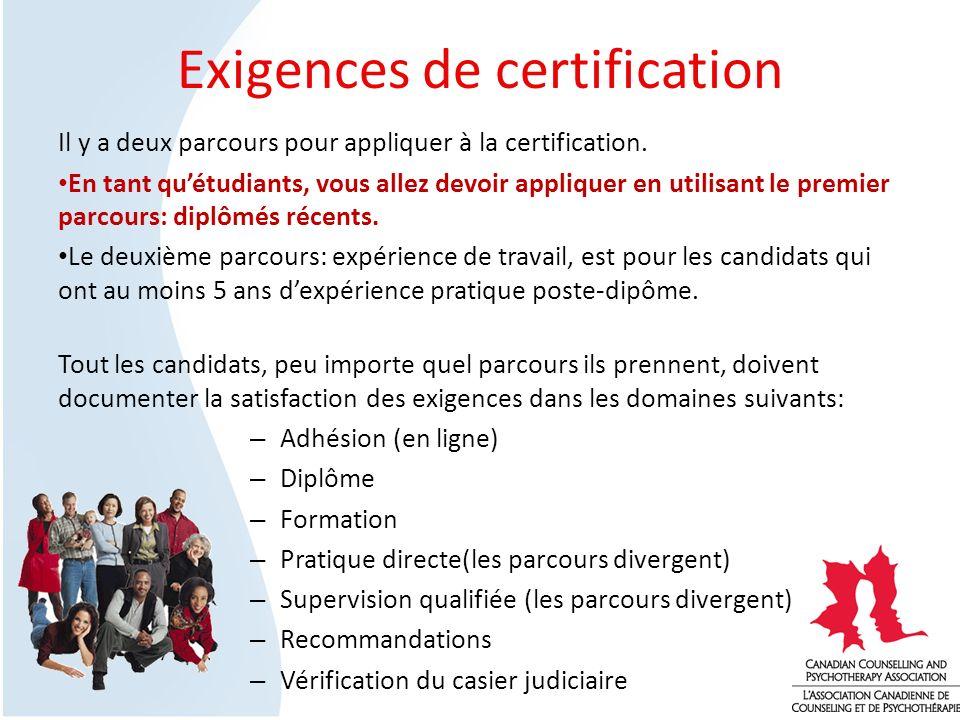 Exigences de certification Il y a deux parcours pour appliquer à la certification.