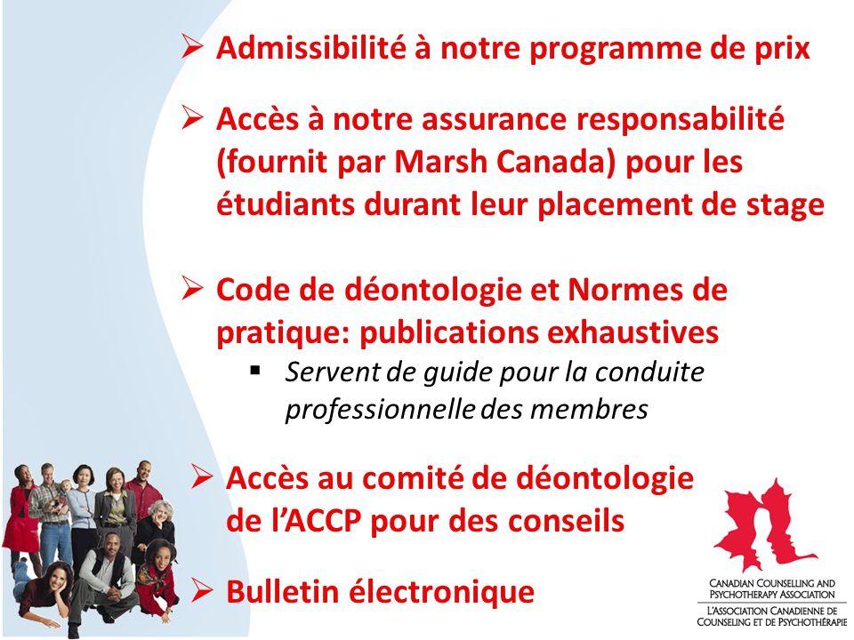 Admissibilité à notre programme de prix Accès à notre assurance responsabilité (fournit par Marsh Canada) pour les étudiants durant leur placement de