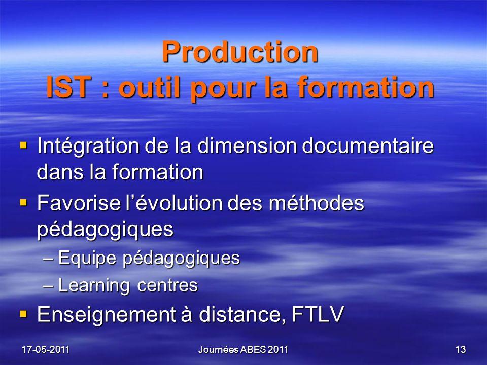Production IST : outil pour la formation Intégration de la dimension documentaire dans la formation Intégration de la dimension documentaire dans la f