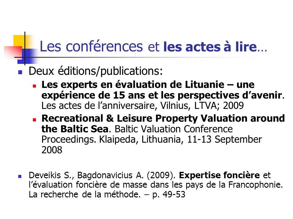 Les conférences et les actes à lire… Deux éditions/publications: Les experts en évaluation de Lituanie – une expérience de 15 ans et les perspectives davenir.