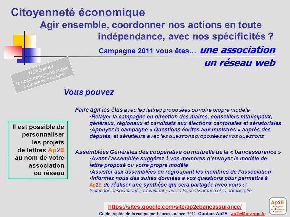 Campagne 2011 vous êtes… une association un réseau web Informer du classement carbone des banques Amis de la Terre du calculateur le TEG de 60 millions de consommateurs Guide rapide de la campagne bancassurance 2011.