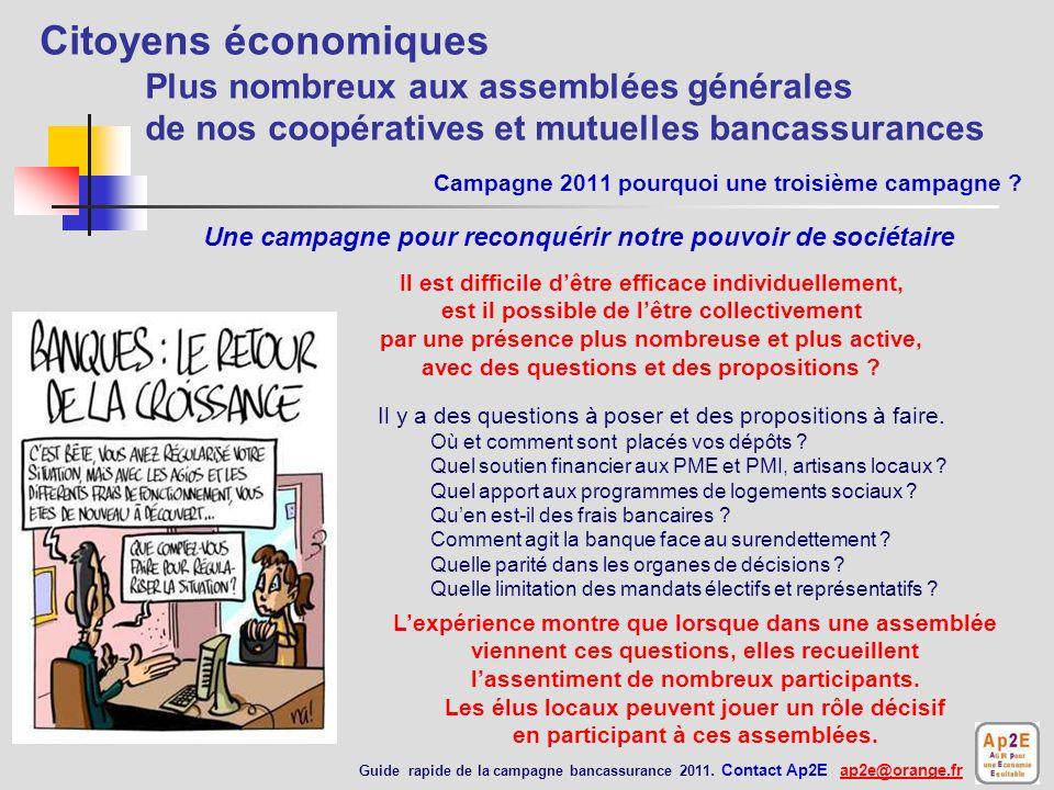 Campagne 2011 pourquoi une troisième campagne .