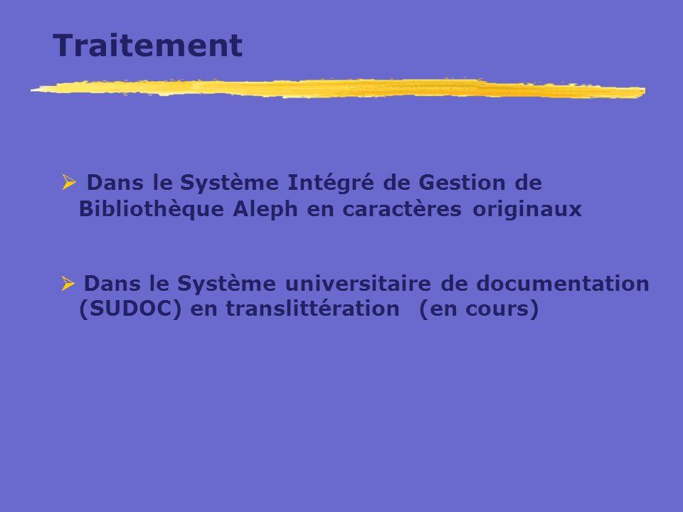 Traitement Dans le Système Intégré de Gestion de Bibliothèque Aleph en caractères originaux Dans le Système universitaire de documentation (SUDOC) en