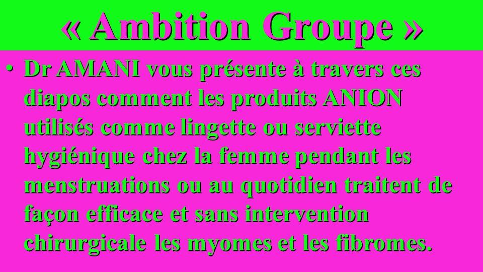 Dr AMANI leader de Ambition Groupe
