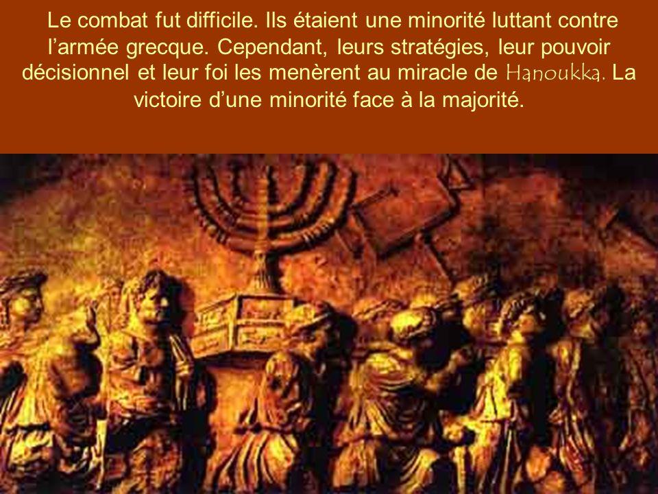 La réaction immédiate des Juifs de lépoque fut de se sacrifier à mort. Cette nouvelle situation provoqua la révolte des Hasmonéens, dirigée par Mattat