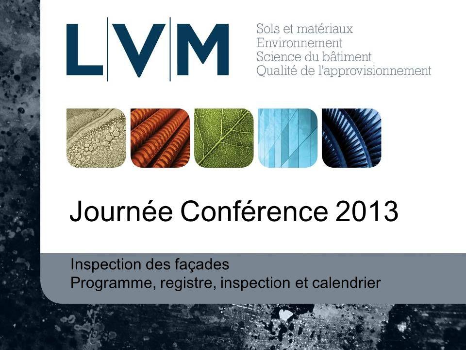 Journée Conférence 2013 Inspection des façades Programme, registre, inspection et calendrier