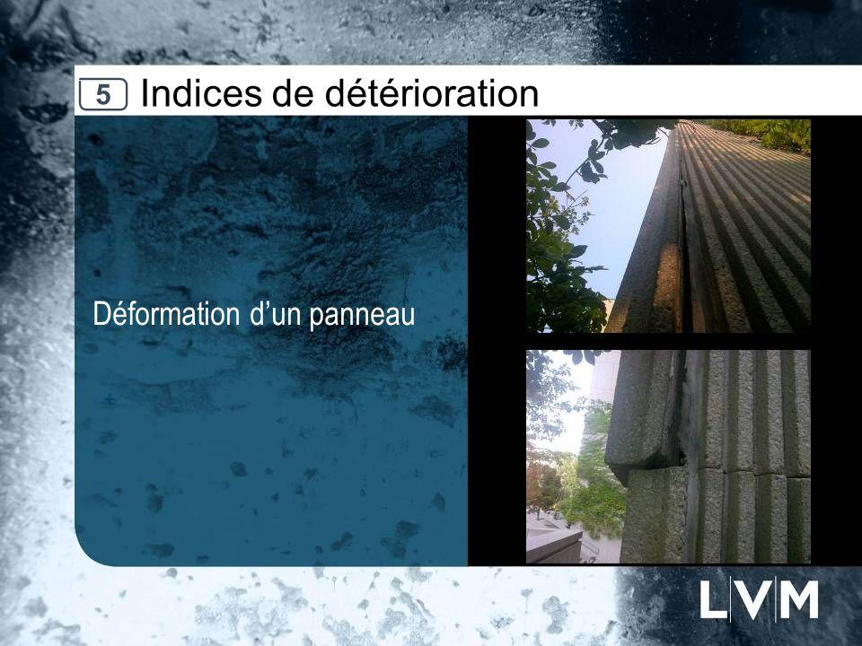 Indices de détérioration Déformation dun panneau Insert photo 5