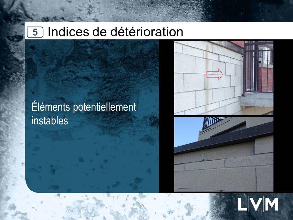 Indices de détérioration Éléments potentiellement instables Insert photo 5