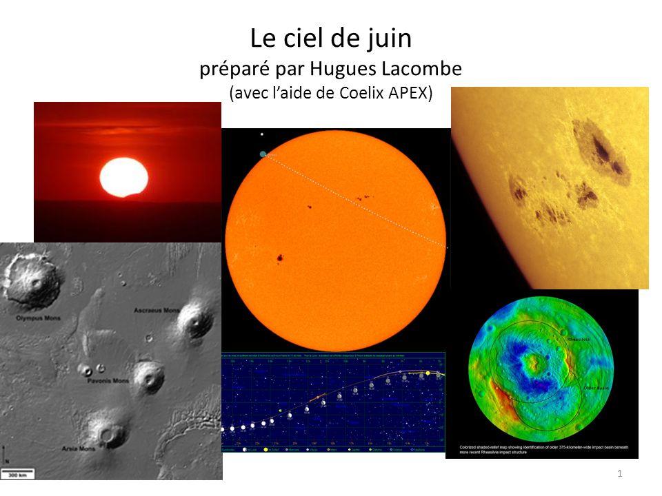 Le ciel de juin préparé par Hugues Lacombe (avec laide de Coelix APEX) 1