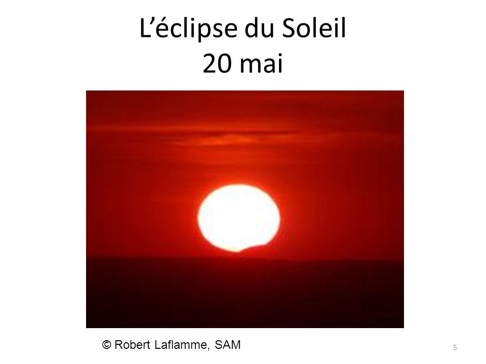 Léclipse du Soleil 20 mai 5 © Robert Laflamme, SAM