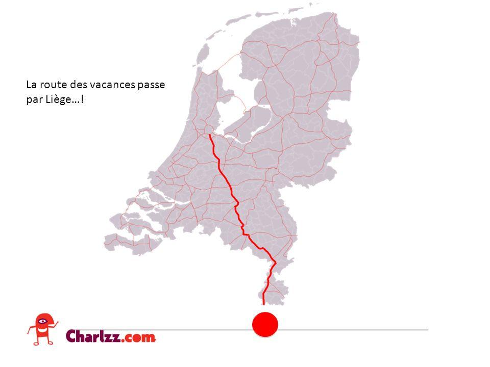 La route des vacances passe par Liège…!