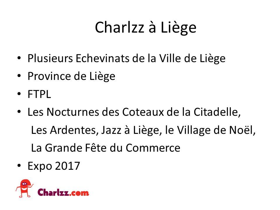 Charlzz à Liège Plusieurs Echevinats de la Ville de Liège Province de Liège FTPL Les Nocturnes des Coteaux de la Citadelle, Les Ardentes, Jazz à Liège, le Village de Noël, La Grande Fête du Commerce Expo 2017