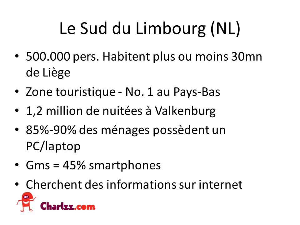 Les Limbourgeois Fiers dêtre Limbourgeois.