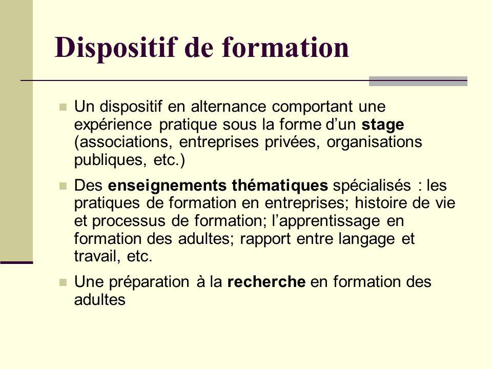 Un dispositif en alternance comportant une expérience pratique sous la forme dun stage (associations, entreprises privées, organisations publiques, et