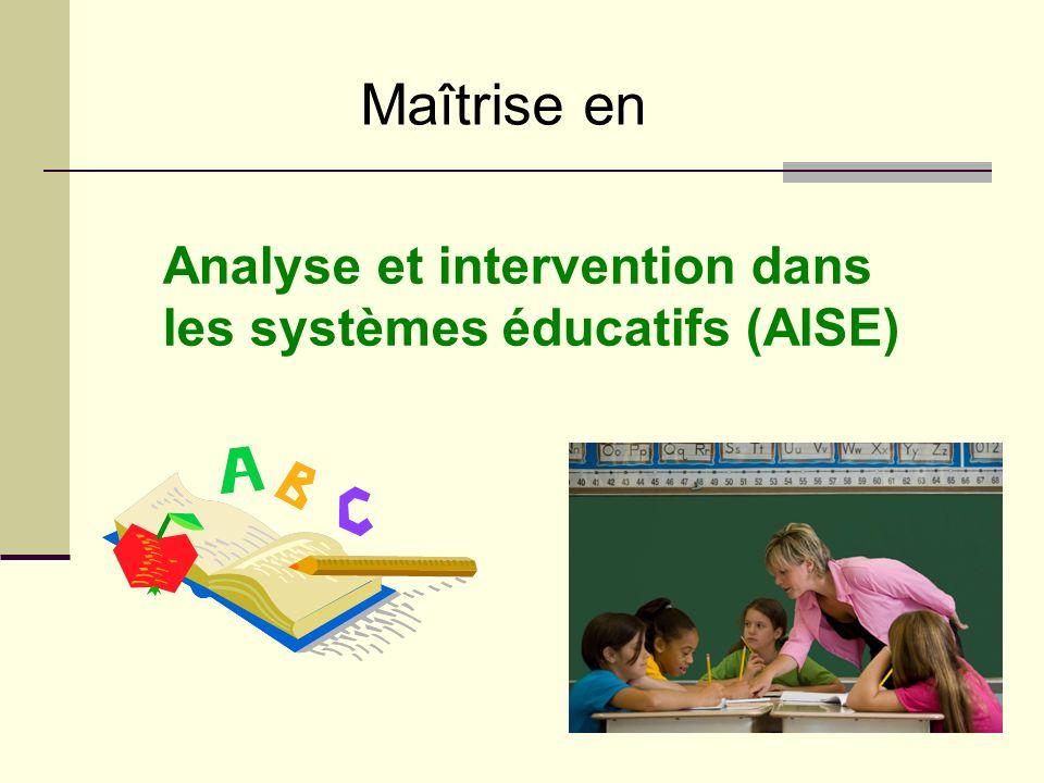 Analyse et intervention dans les systèmes éducatifs (AISE) Maîtrise en