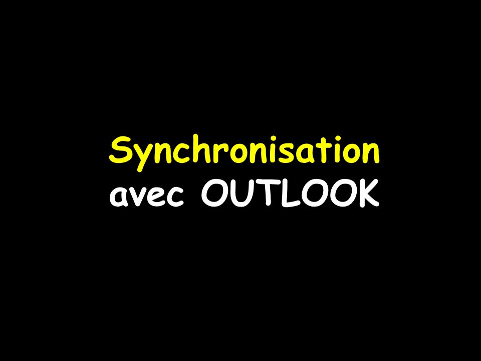 Synchronisation avec OUTLOOK