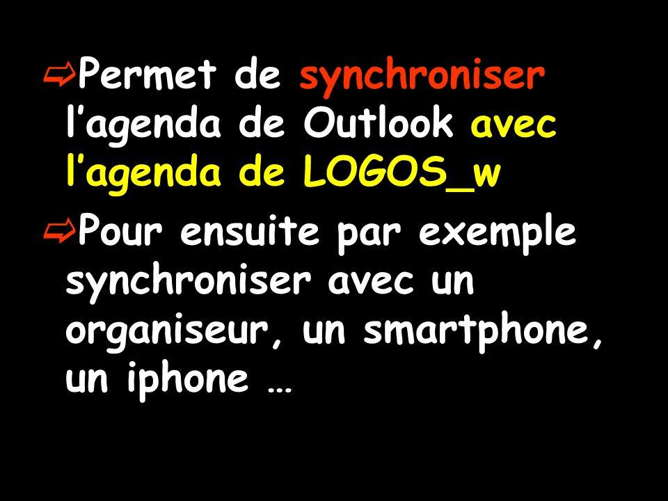 Certains organiseurs et en particulier les pocket PC se synchronisent en continu avec Microsoft Outlook Cette fonction peut interférer avec la synchronisation dans LOGOS_w veiller à ce quelle soit inactive lorsque vous effectuez le transfert entre LOGOS_w et Outlook