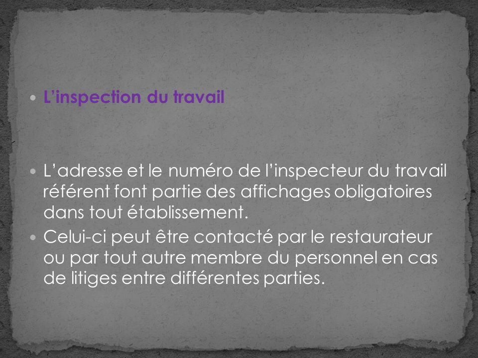 Linspection du travail Ladresse et le numéro de linspecteur du travail référent font partie des affichages obligatoires dans tout établissement.