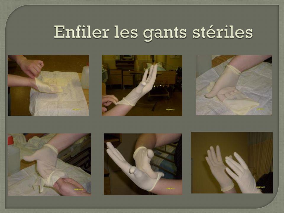 Comment mettre des gants stériles