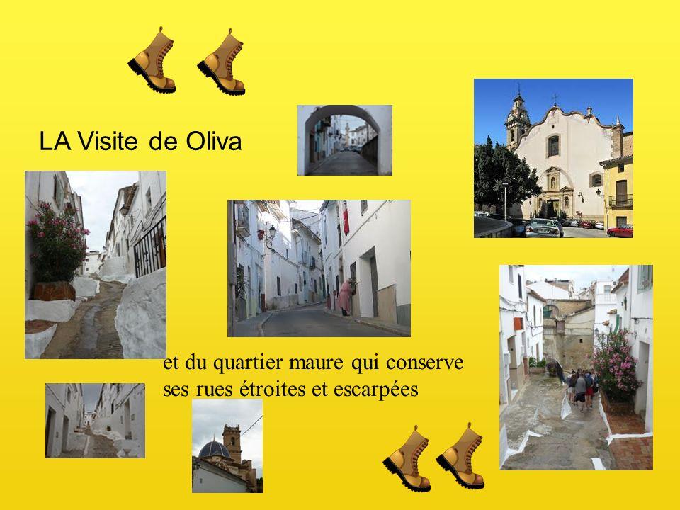 LA Visite de Oliva et du quartier maure qui conserve ses rues étroites et escarpées