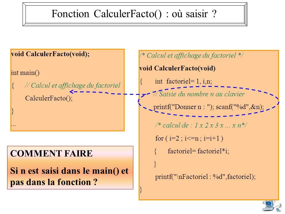 3 Fonction CalculerFacto() : où saisir .