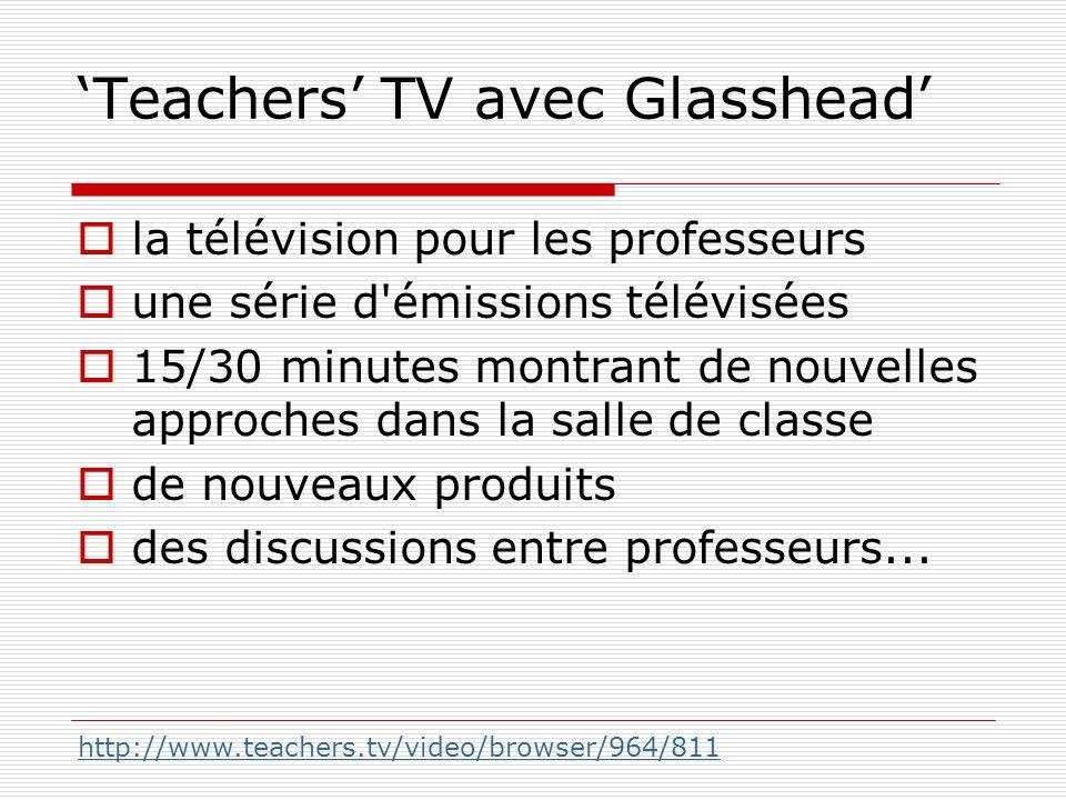 Teachers TV avec Glasshead la télévision pour les professeurs une série d'émissions télévisées 15/30 minutes montrant de nouvelles approches dans la s