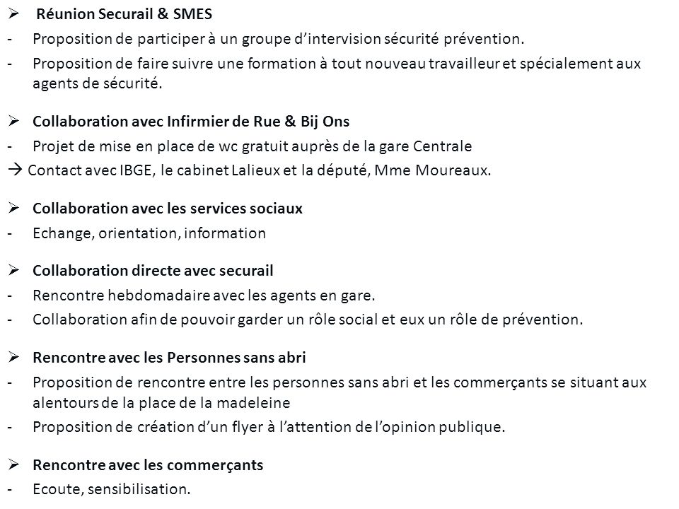 Réunion Securail & SMES -Proposition de participer à un groupe dintervision sécurité prévention.