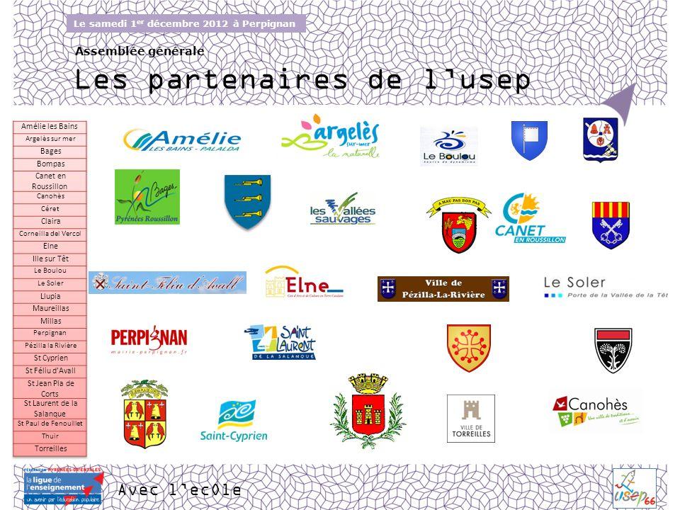 Avec lecOle Le samedi 1 er décembre 2012 à Perpignan Assemblée générale Les partenaires de lusep
