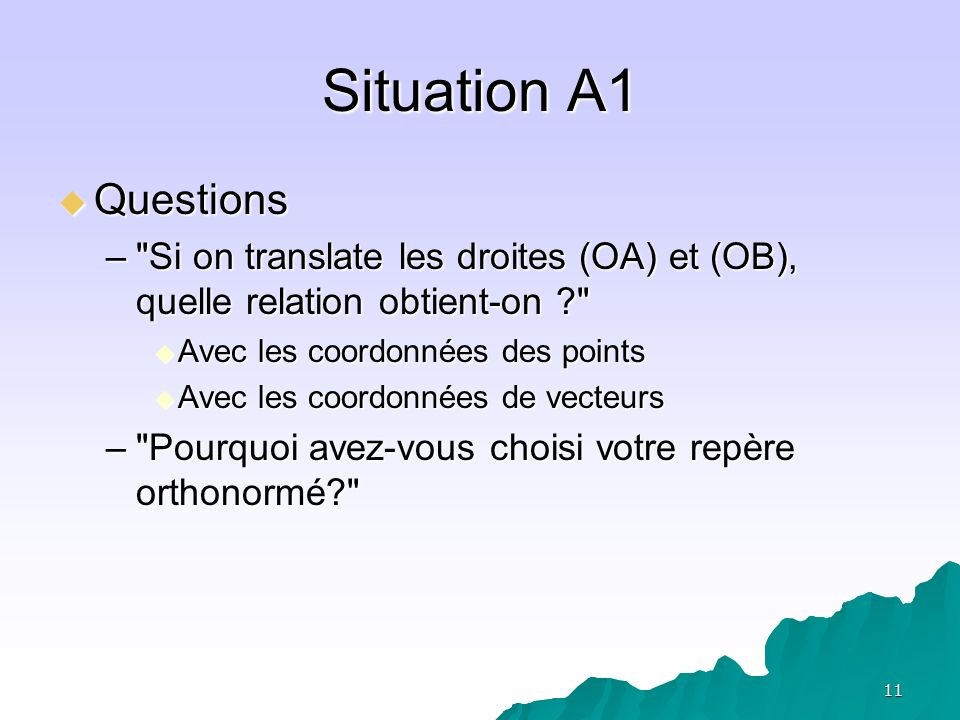 11 Situation A1 Questions Questions –